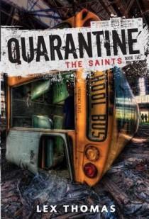 Quarantine 2: The Saints