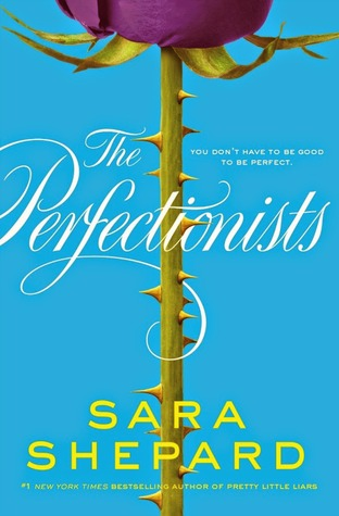 Giveaway: The Perfectionists by Sara Shepard